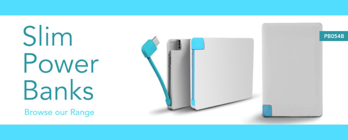 Slim powerbanks are great for promo and portable.